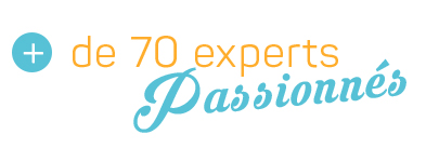 70 experts passionnes